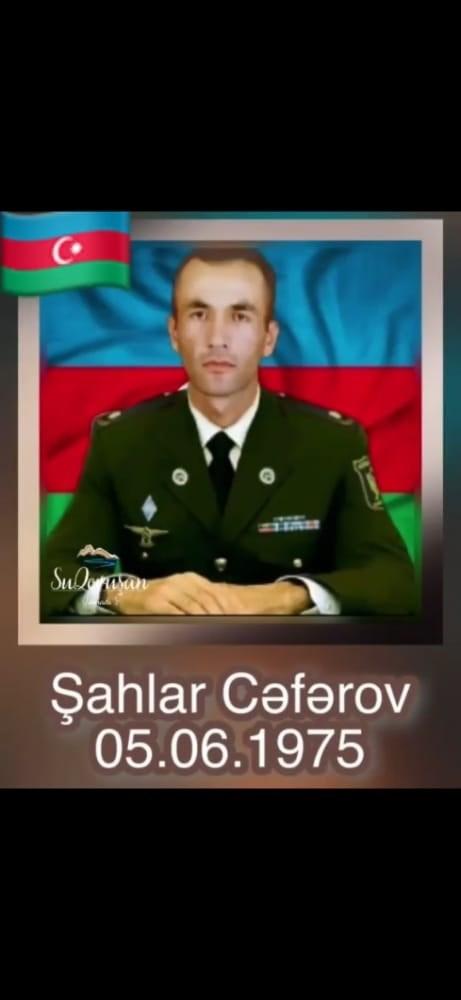 Şəhid Şahlar Cəfərov !